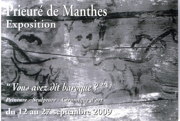 Exposition au prieuré de Manthes 2009
