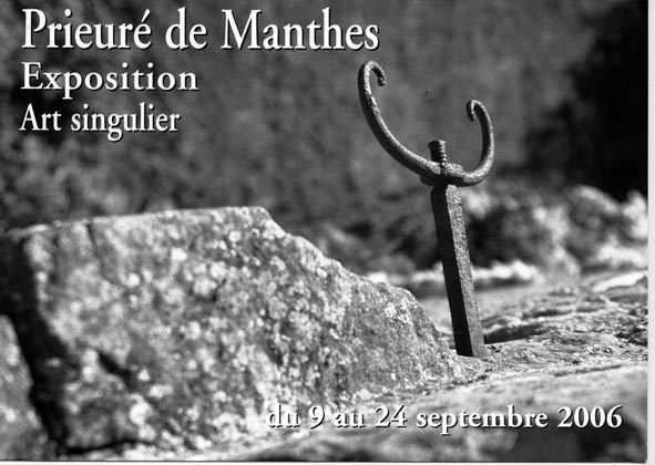 L'exposition au prieuré de Manthes en 2006