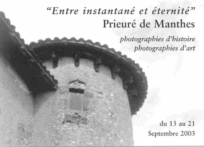 L'exposition au Prieuré de Manthes en 2003