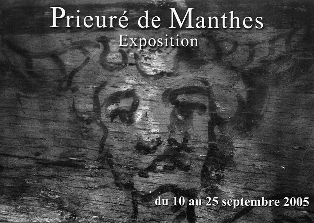 L'exposition au Prieuré de Manthes en 2005